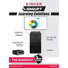 Singer Smart Learning Solution - 4K Display, Mini PC And Peripherals, Podium Stand